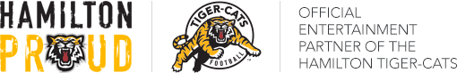 Official Entertainment Partner of the Hamilton Tiger-Cats