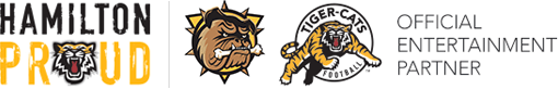 Official Entertainment Partner of the Hamilton Bulldogs and Hamilton Tiger-Cats
