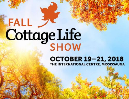 Visit us at the 2018 Fall Cottage Life Show!