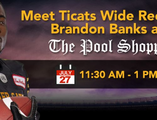 Meet Ticats Wide Receiver Brandon Banks at The Pool Shoppe Saturday, July 27th!